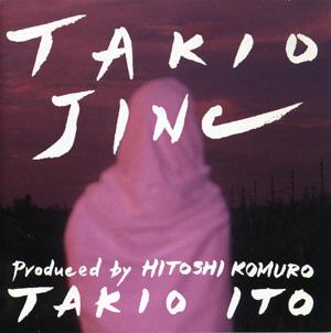 TAKIO  JINC